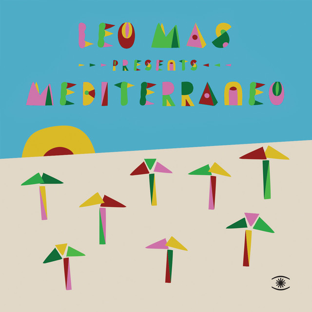 Leo Mas Presents Mediterraneo
