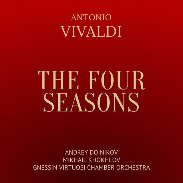 Antonio Vivaldi: The Four Seasons (Le Quattro Stagioni)