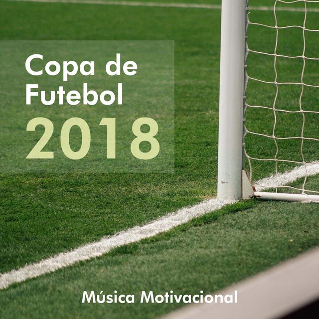Copa De Futebol Campeonato Mundial 2018 Música