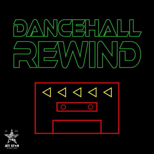 Dancehall Rewind