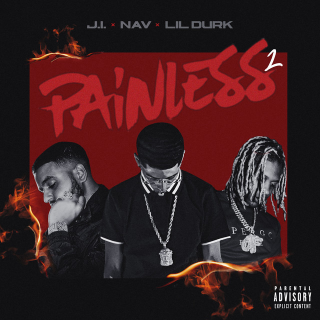 Painless 2 (with NAV feat. Lil Durk)