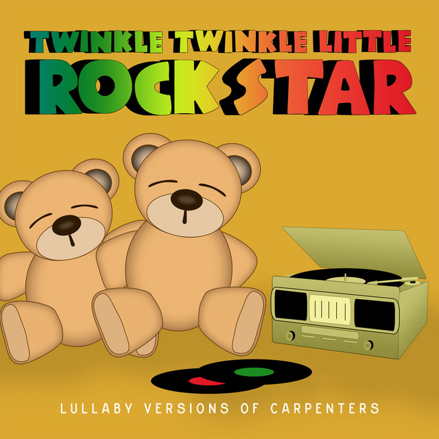 Album cover for Lullaby Versions of Carpenters by Twinkle Twinkle Little Rock Star