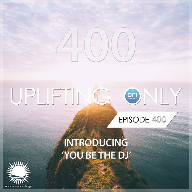 Uplifting Only 400: No-Talking Version (Oct. 2020) [FULL]