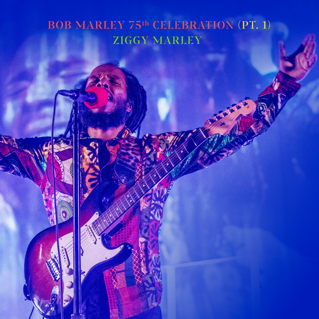 Album cover for Bob Marley 75th Celebration (Pt.1) [Live] by Ziggy Marley