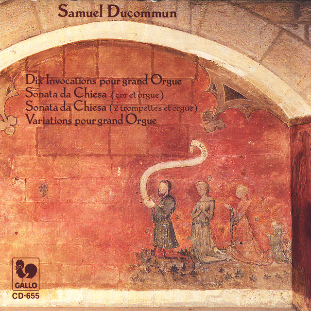 Samuel Ducommun: Dix Invocations, Sonata da Chiesa I et II, Variations