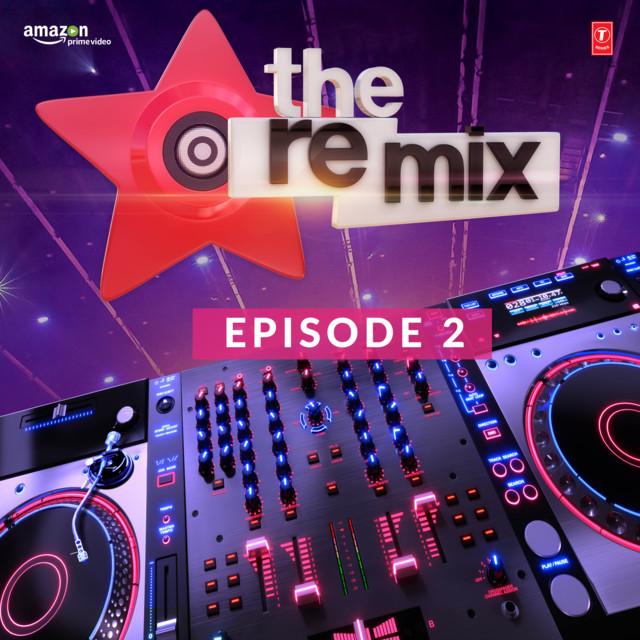 The Remix - Amazon Prime Original Episode 2