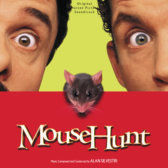 Mouse Hunt (Original Motion Picture Soundtrack) - Official Soundtrack