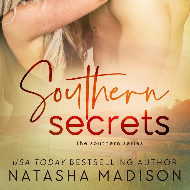 Southern Secrets [Southern Series, Book 7 (Unabridged)]
