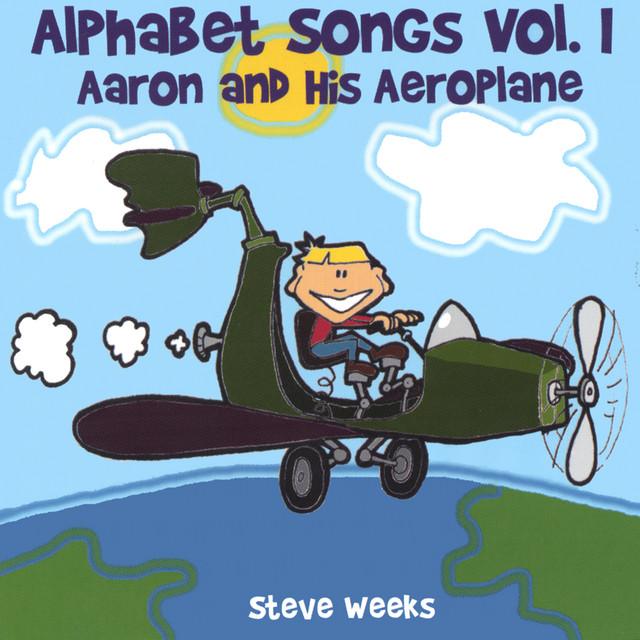 Alphabet Songs Vol. I by Steve Weeks
