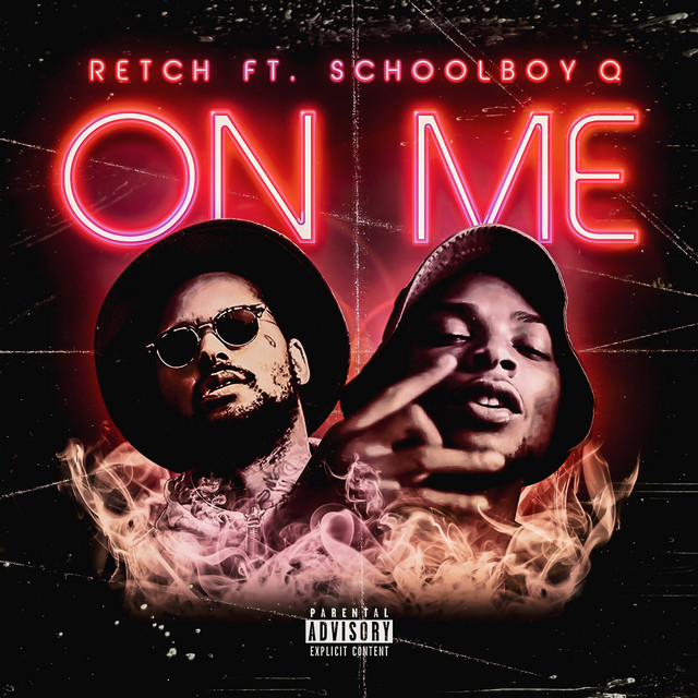 On Me (feat. ScHoolboy Q)
