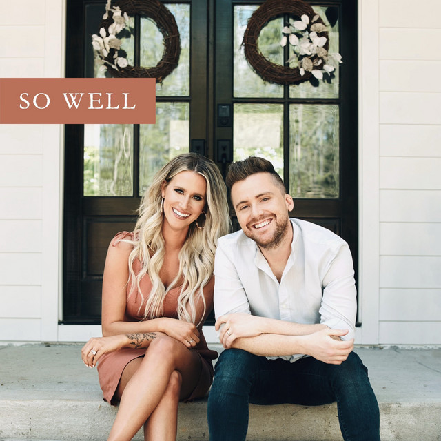 Caleb and Kelsey - So Well