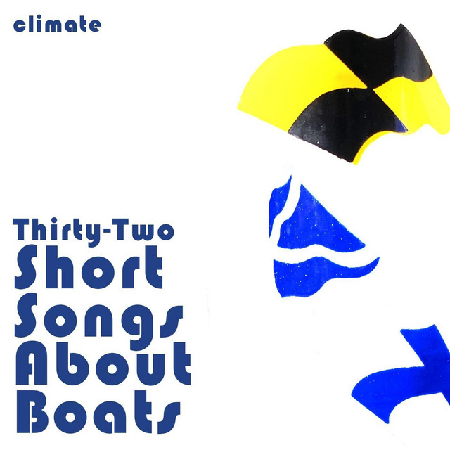 Thirty-Two Short Songs About Boats