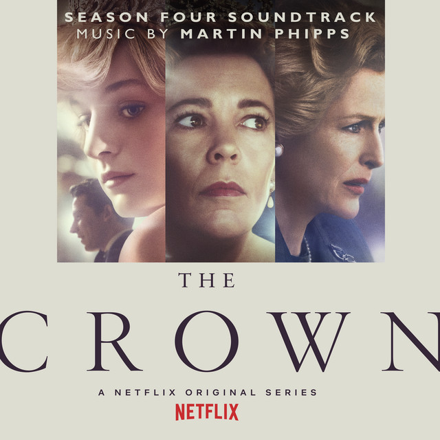 The Crown: Season Four (Soundtrack from the Netflix Original Series)
