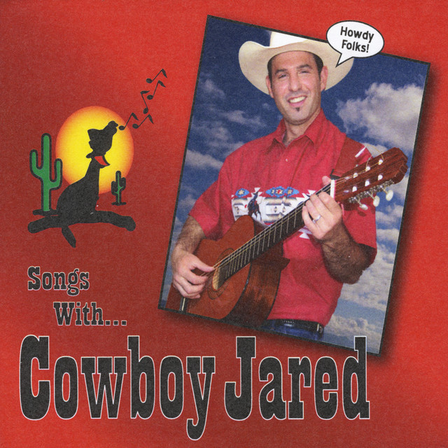 Songs With Cowboy Jared by Cowboy Jared