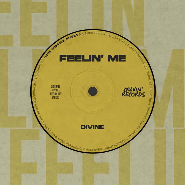 Divine - Feelin' Me
