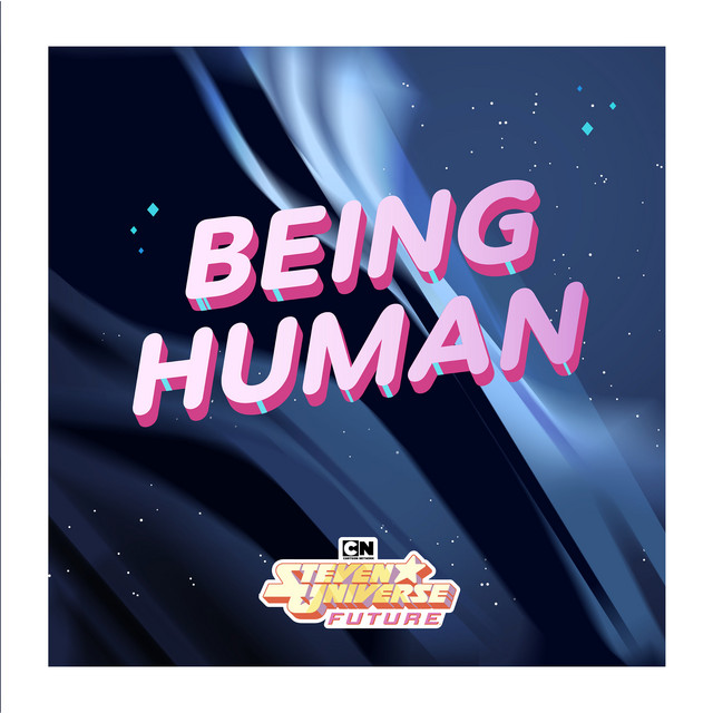 Being Human (feat. Emily King) [From Steven Universe Future] by Steven Universe