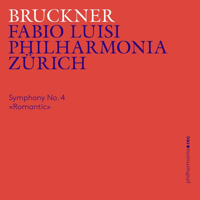 Bruckner: Symphony No. 4 in E-Flat Major («Romantic»)