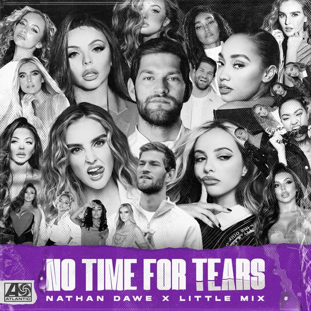 Nathan Dawe X Little Mix - No Time For Tears