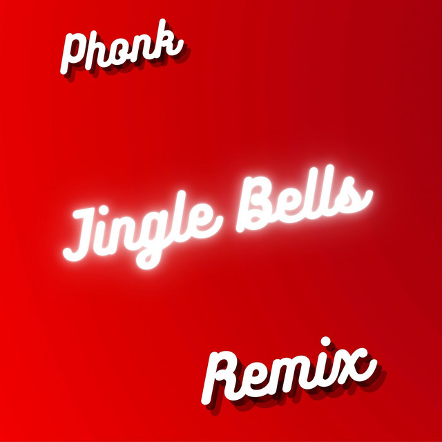 Jingle Bells (Phonk Remix)