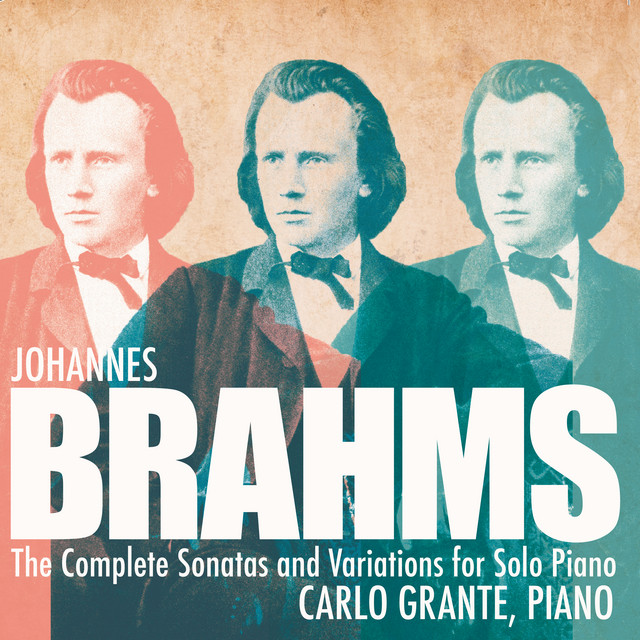 Brahms: Complete Variations & Sonatas for Solo Piano