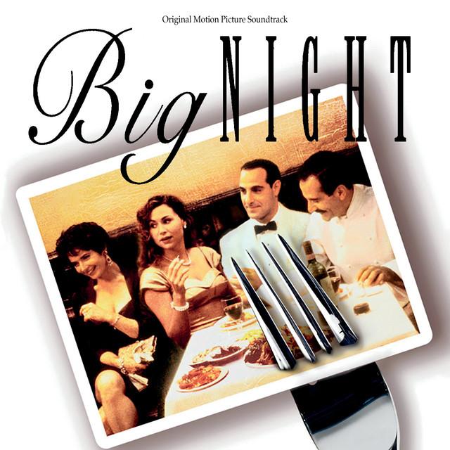 Big Night (Original Motion Picture Soundtrack) - Official Soundtrack
