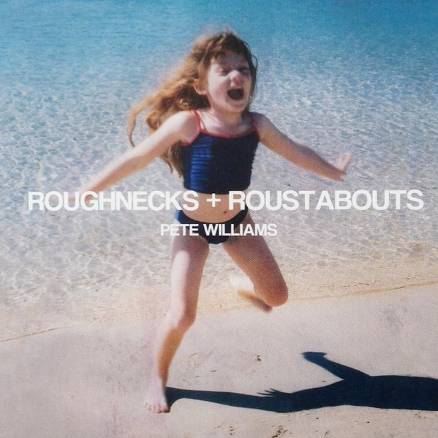 Roughnecks and Roustabouts