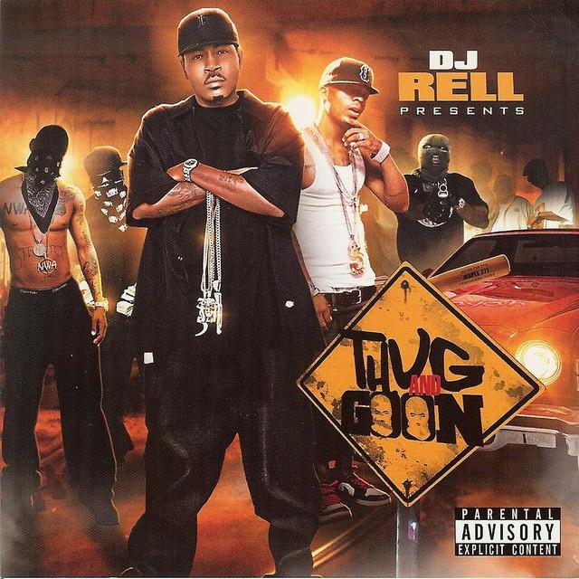 DJ Rell Presents Thug and Goon