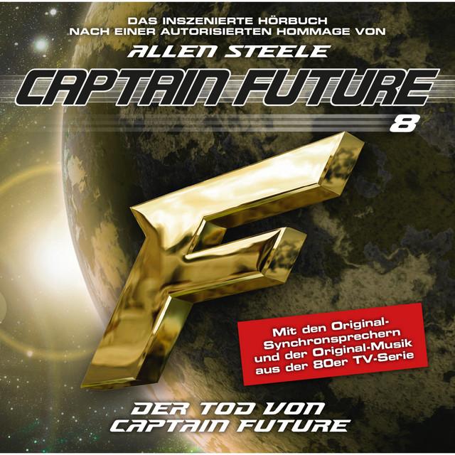 Folge 08: Der Tod von Captain Future, Episode 1 [Hommage von Allen Steele]