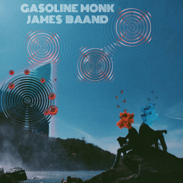 Gasoline Monk & James Baand - Back from the Unknown Image
