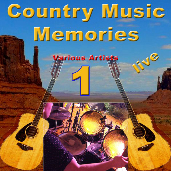 Country Music Memories 1 (Live)