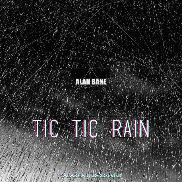Tic Tic Rain