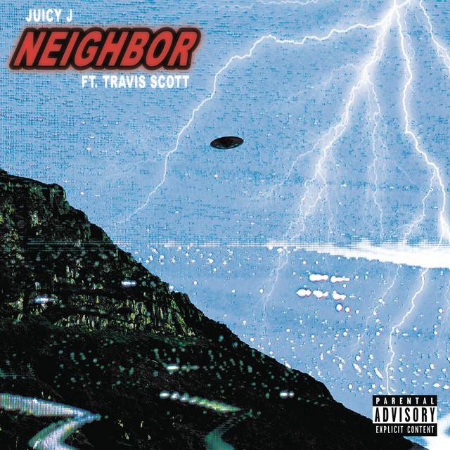 Neighbor (feat. Travis Scott) - Neighbor (feat. Travis Scott)