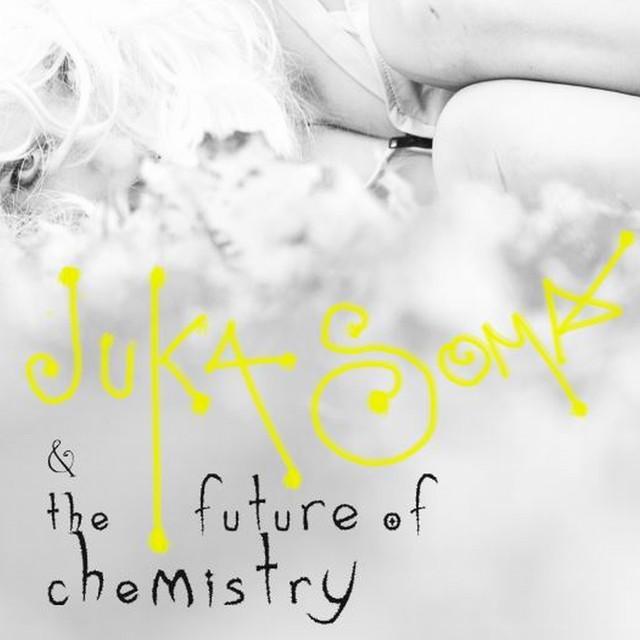 Juka Soma & The Future of Chemistry