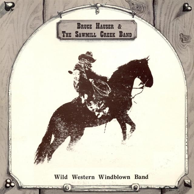 Bruce Hauser & the Sawmill Creek Band