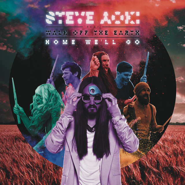 Steve Aoki & Walk Off the Earth & Genairo Nvilla - Home We'll Go (Take My Hand) [Remixes]