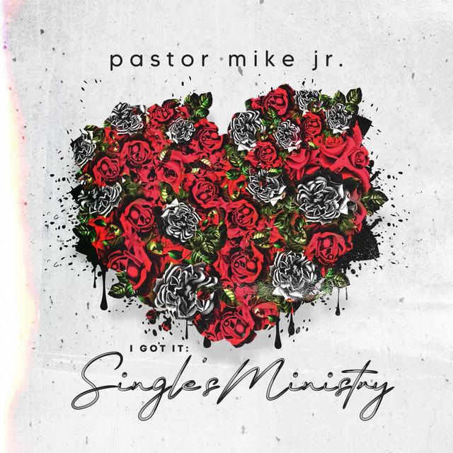 I Got It: Singles Ministry, Vol. 1