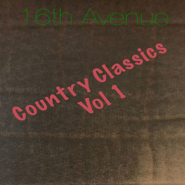 16th Ave Country Classics, Vol. 1