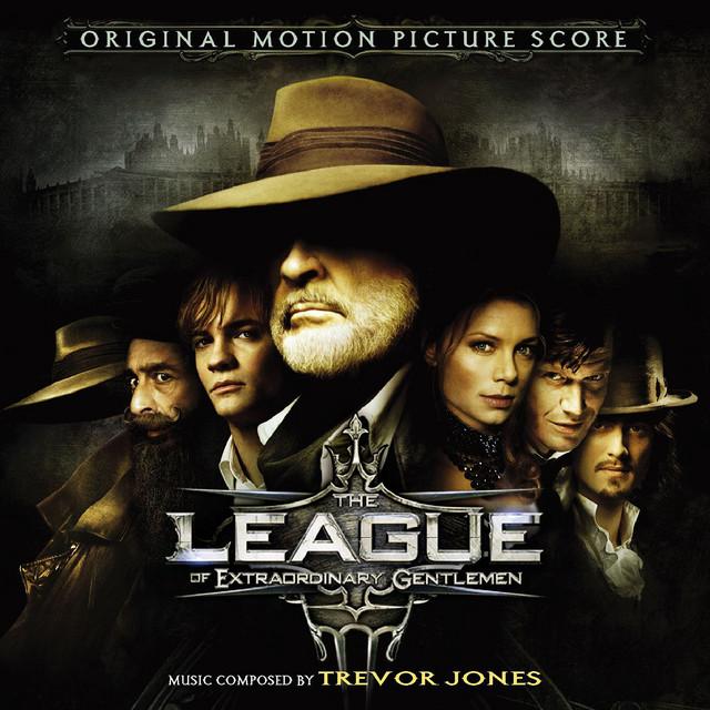The League of Extraordinary Gentlemen (Original Motion Picture Score) - Official Soundtrack