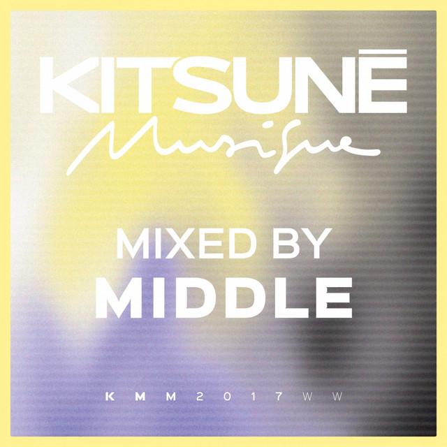 Kitsuné Musique Mixed by Middle (DJ Mix)