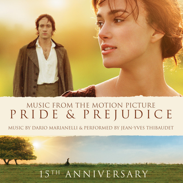 Album cover for Pride and Prejudice: 15th Anniversary Edition by Dario Marianelli, Jean-Yves Thibaudet