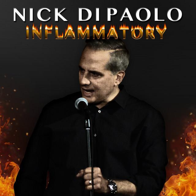 Nick Di Paolo – Inflammatory