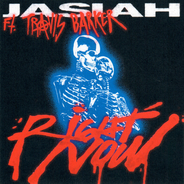 Right Now (feat. Travis Barker)