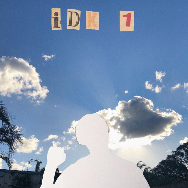 Idk 1 Image