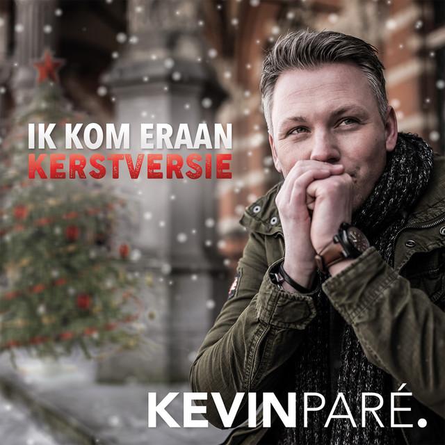 Kevin Paré - Ik Kom Eraan (kerstversie)
