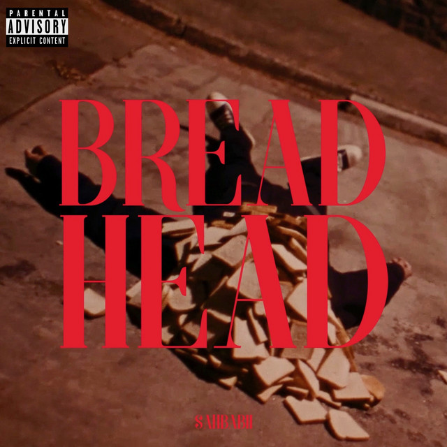 Bread Head - song by SahBabii   Spotify