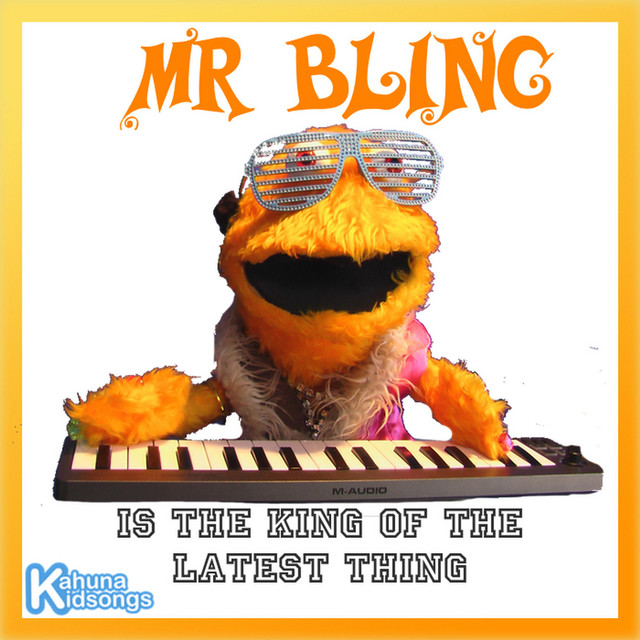 Mr Bling by Kahuna Kidsongs