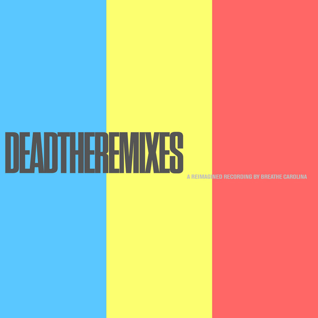 DEADTHEREMIXES