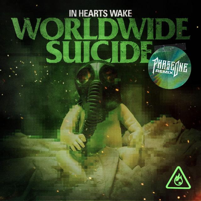 Worldwide Suicide (PhaseOne Remix) Image