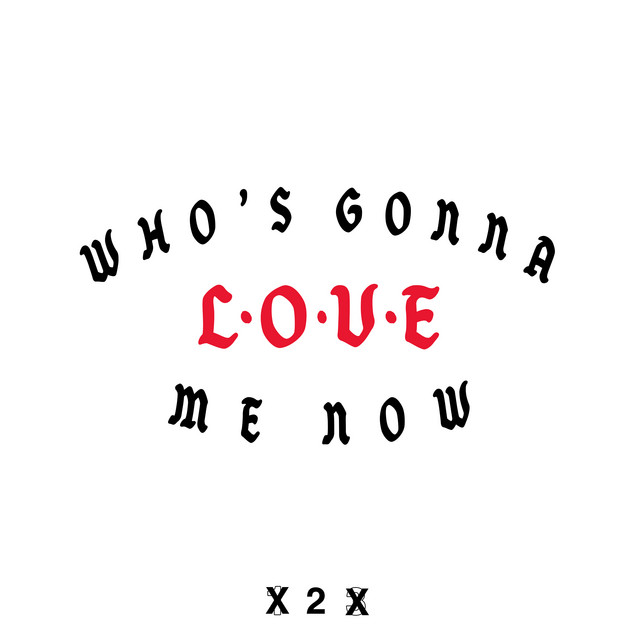 Who's Gonna Love Me Now cover