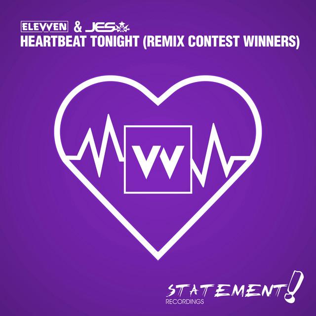 Heartbeat Tonight (Remix Contest Winners)